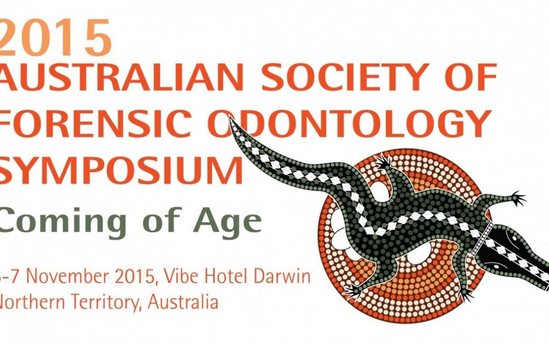 2015 Australian Society of Forensic Odontology Symposium